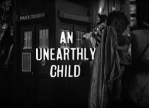"The opening credits to ""An Unearthly Child""."