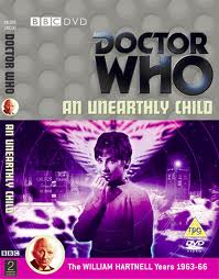 """An Unearthly Child"".  The first ever Doctor Who serial broadcast between 23 November and 14 December 1963."
