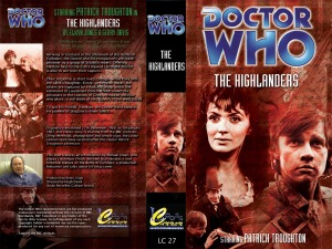 The VHS cover art for Loose Cannon's The Highlanders reconstructions.  The Highlanders was originally broadcast in the UK between 17 December 1966 and 7 January 1967