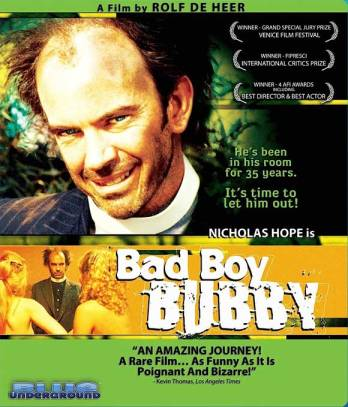 The 1993 Australian movie Bad Boy Bubby
