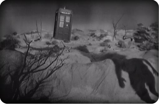The ominous shadow of a man approaches the TARDIS in the cliff hanger to An Unearthly Child